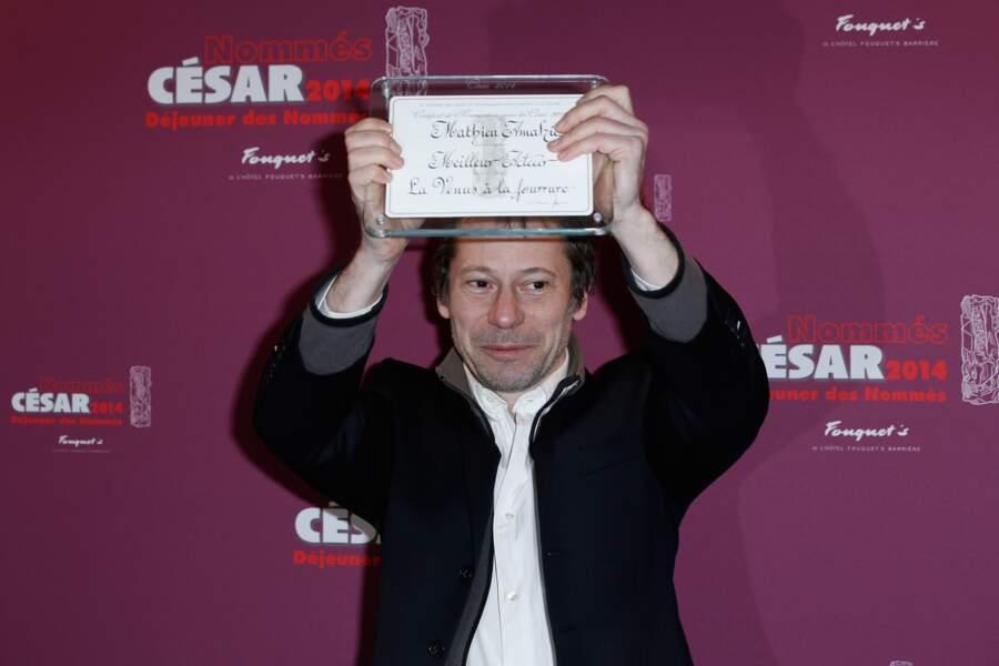 Mathieu Amalric - catégorie meilleur acteur pour La Vénus à la fourrure